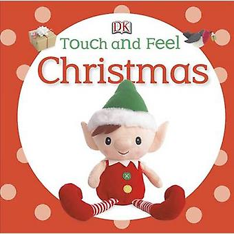 Touch and Feel Christmas by DK Publishing - 9781465420367 Book