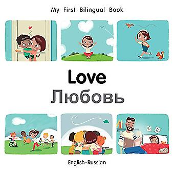 My First Bilingual Book-Love (English-Russian) by Milet Publishing Lt