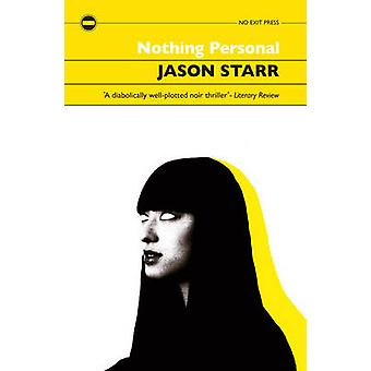Nothing Personal by Jason Starr - 9781843445159 Book