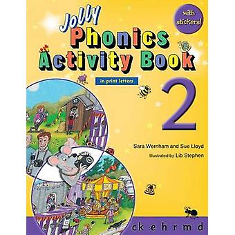 Jolly Phonics Activity Book 2 (in Print Letters) by Sara Wernham - Su