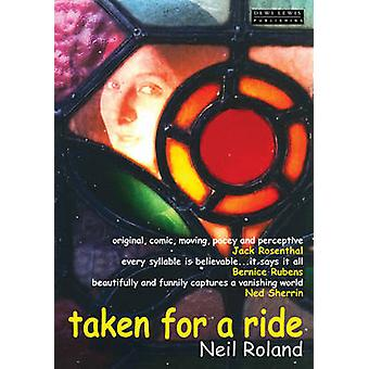 Taken for a Ride by Neil Roland - 9781899235896 Book