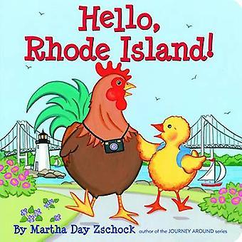Hello Rhode Island! by Martha Day Zschock - 9781933212623 Book