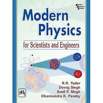 Modern Physics for Scientists & Engineer by R. R. Yadav - 97881203485