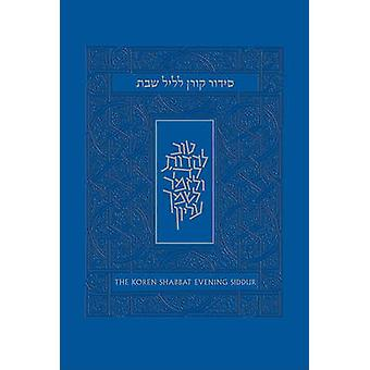 The Koren Shabbat Evening Siddur by Yehuda Sarna - Binyamin Lehrfield