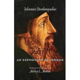 Une Exposition de la Genèse (Textes de réforme avec traduction)