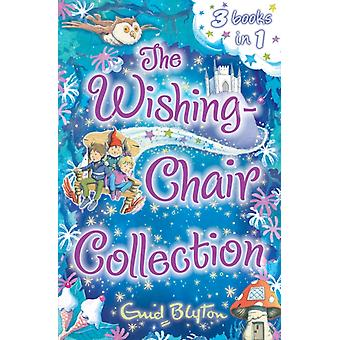 The Wishing-Chair Collection: Three Stories in One! (The Wishing-Chair Series) (Paperback) by Blyton Enid