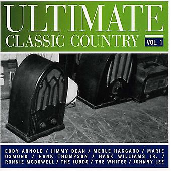 Ultimate Classic Country - Vol. 1-Ultimate Classic Country [CD] USA import