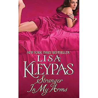 Stranger in My Arms by Lisa Kleypas - 9780380781454 Book