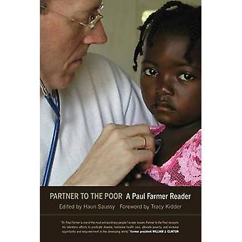 Socio para los pobres - un lector de Paul Farmer por Paul Farmer - Haun Sauss