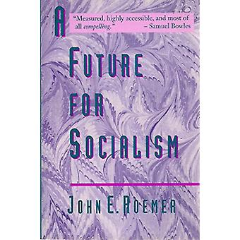 A Future for Socialism by John E. Roemer - 9780860916536 Book