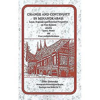 Förändring och kontinuitet i Minangkabau - lokal - Regional - och historiska