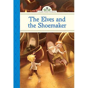 The Elves and the Shoemaker by Deanna McFadden - Marcos Calo - 978140