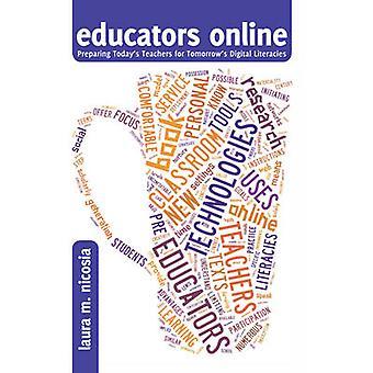 Educators Online - Preparing Today's Teachers for Tomorrow's Digital L