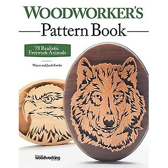 Woodworker's Pattern Book - 75 Realistic Fretwork Animals by Wayne Fow