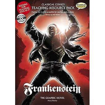 Frankenstein Teaching Resource Pack (British English ed) by Neil Bowe