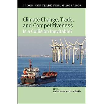 Climate Change - Trade - and Competitiveness - Is a Collision Inevitab