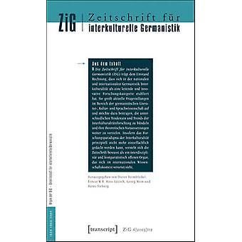 Zeitschrift fur Interkulturelle Germanistik by Dieter Heimbockel & Ernest W. B. HessLuttich