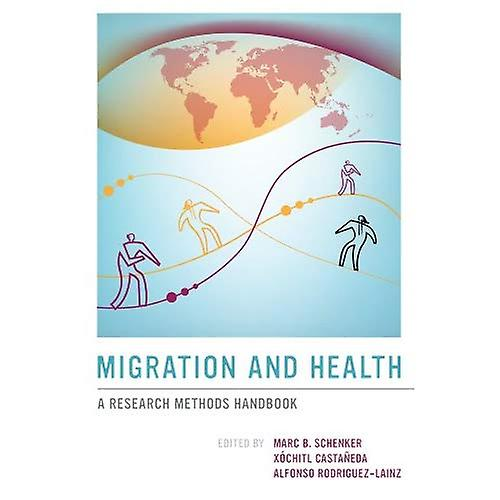 Migration and Health  A Research Methods Handbook
