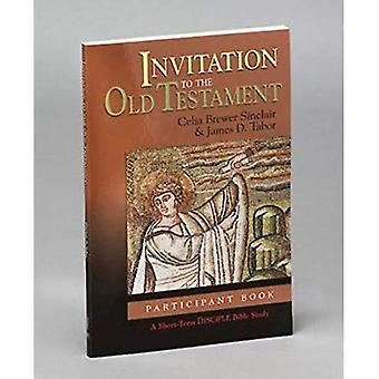 Invitation to the Old Testament - Participants Guide
