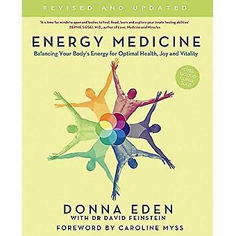Medicina energetica: Bilanciamento di energia del vostro corpo per ottimale salute, gioia e vitalità: come utilizzare le energie del vostro corpo per un'ottima salute e vitalità