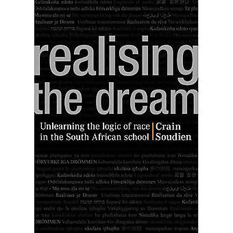 Realising the Dream