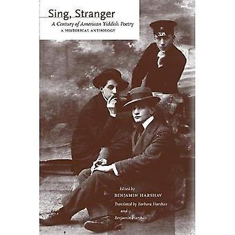 Zingen, vreemdeling