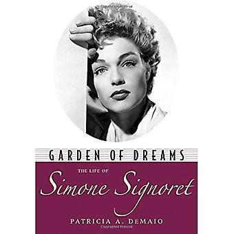 Jardin des rêves : la vie de Simone Signoret (Hollywood Legends)