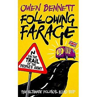 Följande Farage: på spåret av folkets armé