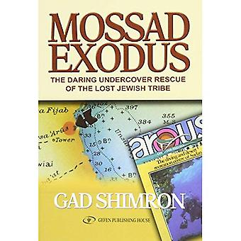 Massed Exodus: Daring Undervocver Rescue of the Lost Tribe