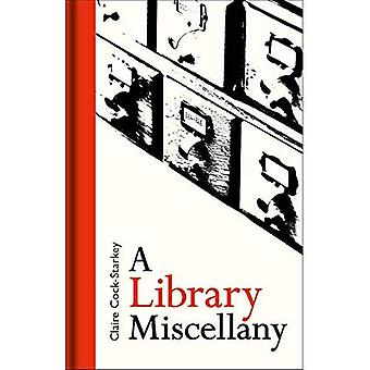 Den Library Lovers' Miscellany