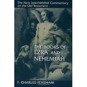 Ezra and Nehemiah (The New International Commentary on the Old Testament)