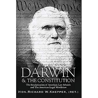 Darwin & the Constitution: The Secularization of American Law Schools and the American Legal Worldview