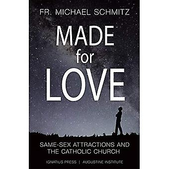 Made for Love: Same-Sex Attraction and the Catholic� Church