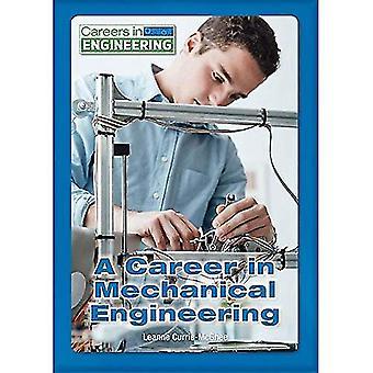 A Career in Mechanical Engineering (Careers in Engineering)