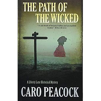 The Path of the Wicked (A� Liberty Lane Mystery)