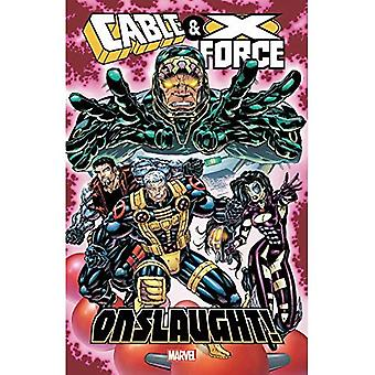 Cable & X-Force: Onslaught!