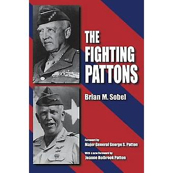 The Fighting Pattons by Sobel & Brian M.
