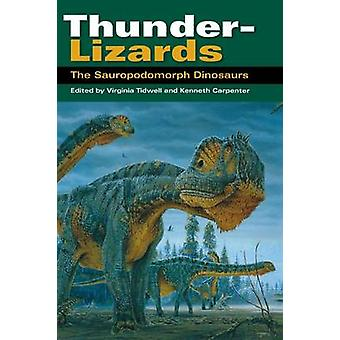 ThunderLizards The Sauropodomorph Dinosaurs by Tidwell & Virginia
