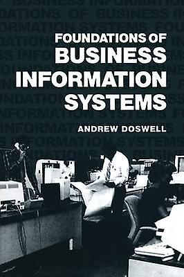Foundations of Business Information Systems by Doswell & Andrew