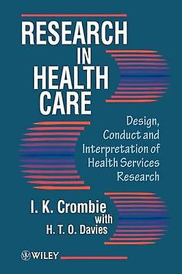 Research in Health Care by Crombie