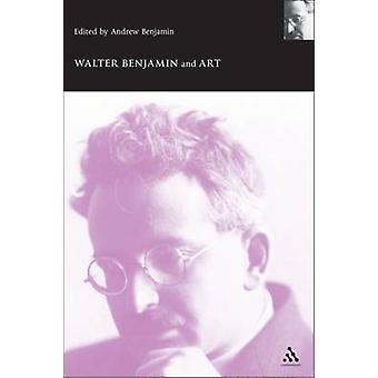 Walter Benjamin und die Kunst von Benjamin & Andrew
