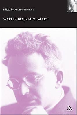 Walter Benjamin and Art by Benjamin & Andrew