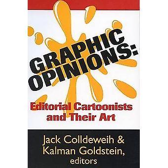 Grafische meningen redactionele cartoonisten en hun kunst door Colldeweih & Jack