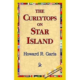 Die Curlytops auf Star Island von Garis & Howard R.