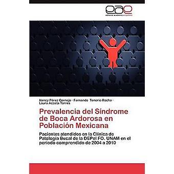 Prevalencia del Sindrome de Boca Ardorosa En Poblacion Mexicana por Perez Cornejo Nancy