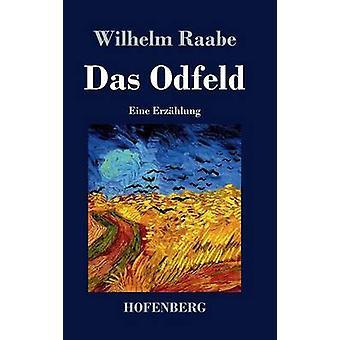 Das Odfeld by Raabe & Wilhelm