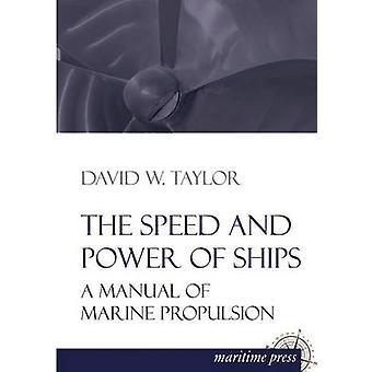 De snelheid en de kracht van de schepen door Taylor & David W.