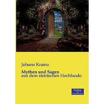Mythen und Sagen by Krainz & Johann
