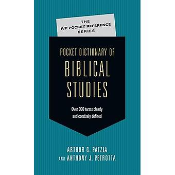 Pocket Dictionary of Biblical Studies - Over 300 Terms Clearly Concise