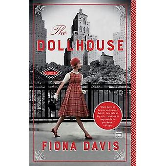 The Dollhouse by Fiona Davis - 9781101985014 Book